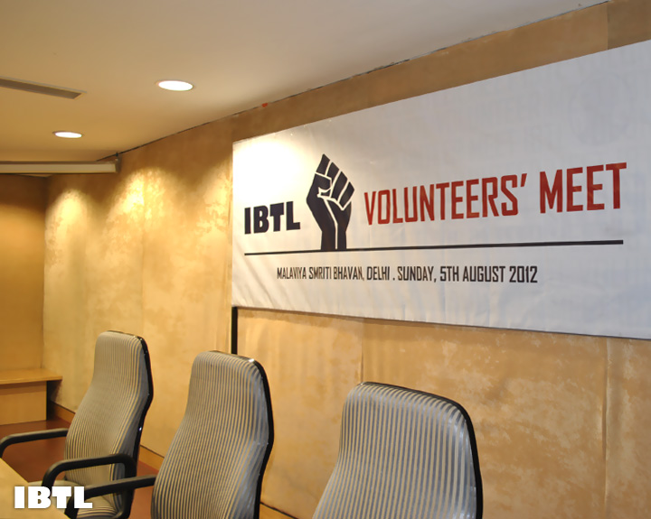 IBTL Volunteers' Meet : 05 August 2012, Malaviya Smriti Bhawan
