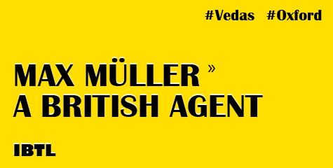 employed by British, vedas, fake max muller theory, Max Müller, a German philologist, rewrote vedas, Roman Catholic,