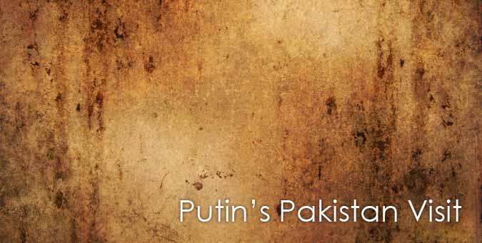 Libya, Chinese yuan, Putin Pakistan visit, film maligning the Prophet, sentiments of Muslims, Vladimir Putin, Iran, Moscow, Beijing