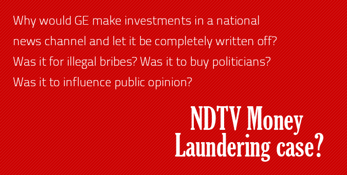 GE investments, indian news channel, NDTV, money laundering case