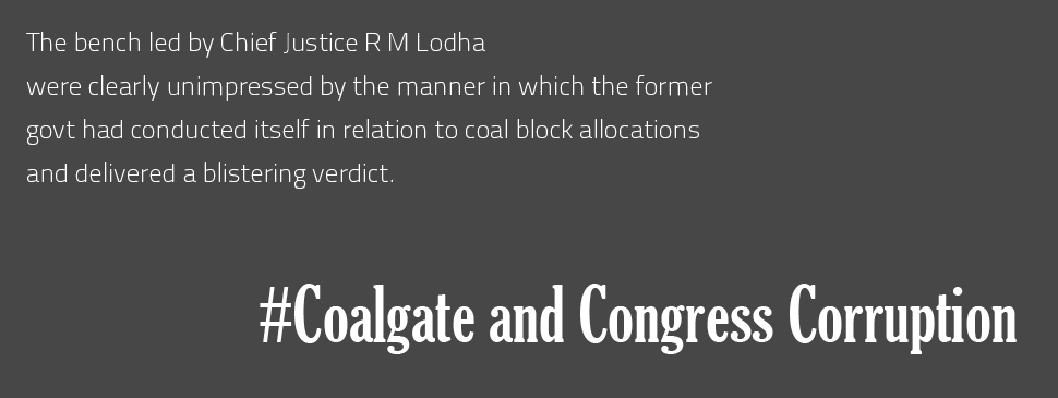Coalgate, Congress Corruption, Coal allocations, Supreme Court