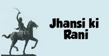 Jhansi ki Raani, Rani Lakshmi Bai, Lord Dalhousie, Damodar Rao, IBTL