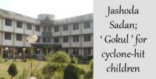 Jashoda Sadan, cyclone-hit children, sewa bharati, IBTL