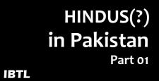 Hindus in pakistan, Pakistan, UPA Govt, Persecuted Hindus, Pakistani Hindus, IBTL