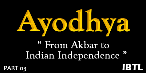 Akbar, Ayodhya- a journey through time, Karsewak killed, 06 Dec 1992, Ram, IBTL
