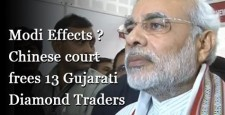 Narendra Modi, China, Gujarat, Shenzhen, Chinese court frees 13 jailed Gujarati traders, What modi did in Gujarat, IBTL
