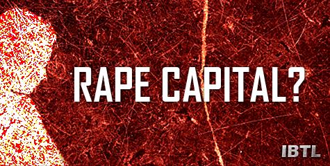 rape, society, raped, tight clothes, intoxicated gals, delhi-gurgaon-rapes, rape capital, IBTL