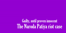 Naroda Patiya riot case, reality of maya kodnani, gujarat riots, truth of naroda patiya